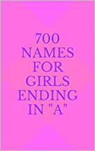 700 Names for Girls Ending in A