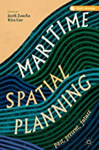 Maritime Spatial Planning: past, present, future (English Edition)