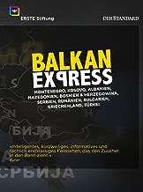 Balkan Express 10 Episodes Montenegro / Kosovo / Albania / Macedonia / Bosnia & Herzegovina / Serbia / Romania / Bulgaria / Greece NON-USA FORMAT, PAL, Reg.0 Germany