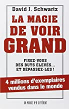 La magie de voir grand (French Edition)