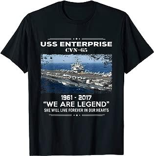 USS Enterprise CVN-65 1961 - 2017 We Are Legend T-Shirt