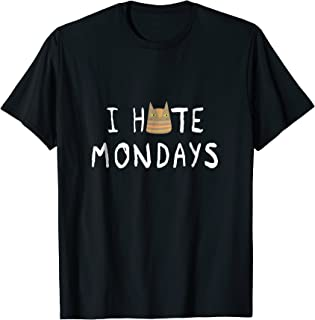 I Hate Mondays Cat Shirt
