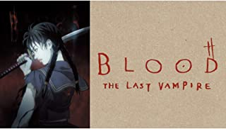 BLOOD THE LAST VAMPIRE(dアニメストア)