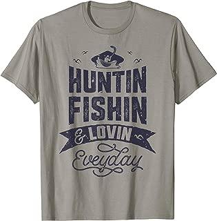 Huntin Fishin and Lovin Everyday T shirt Hunting Fishing Tee