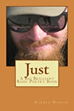 Just: A Big Brilliant Basic Poetry Ebook (English Edition)