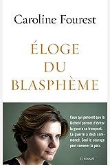 Eloge du blasphème : essai (essai français) Format Kindle