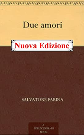 Due amori (Annotated)