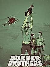 border brothers movie