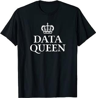 Data Queen - Data Science T shirt Software Engineer Gift