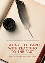 Playing to Learn with Reacting to the Past: Research on High Impact, Active Learning Practices