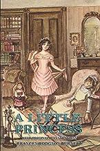 A Little Princess: Illustrated Original Classic Novel, Unabridged Classic Edition by FRANCES HODGSON BURNETT