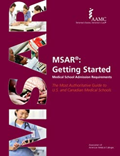 MSAR 2013-2014: Getting Started: Medical School Admission Requirements (Official Guide to Medical School Admissions)