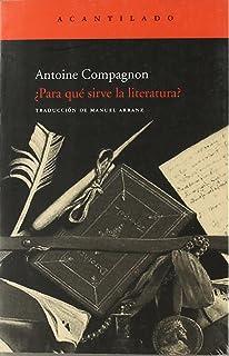 ¿Para qué sirve la literatura? (Cuadernos del Acantilado)