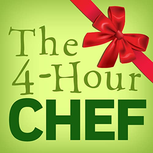 """A Christmas Countdown Experiment: The 4-Hour Chef Teaser (10"""" Edition)"""