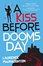 A Kiss Before Doomsday, A
