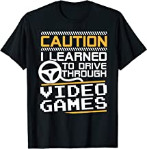 Funny New Driver Shirt Learned to Drive Playing Video Games