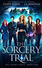 The Sorcery Trial (The Faerie Race)
