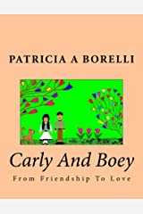 Carly And Boey: From Friendship To Love Kindle Edition