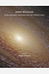 John Williams: Music for Films, Television, and the Concert Stage (Contemporary Composers): 1 Hardcover