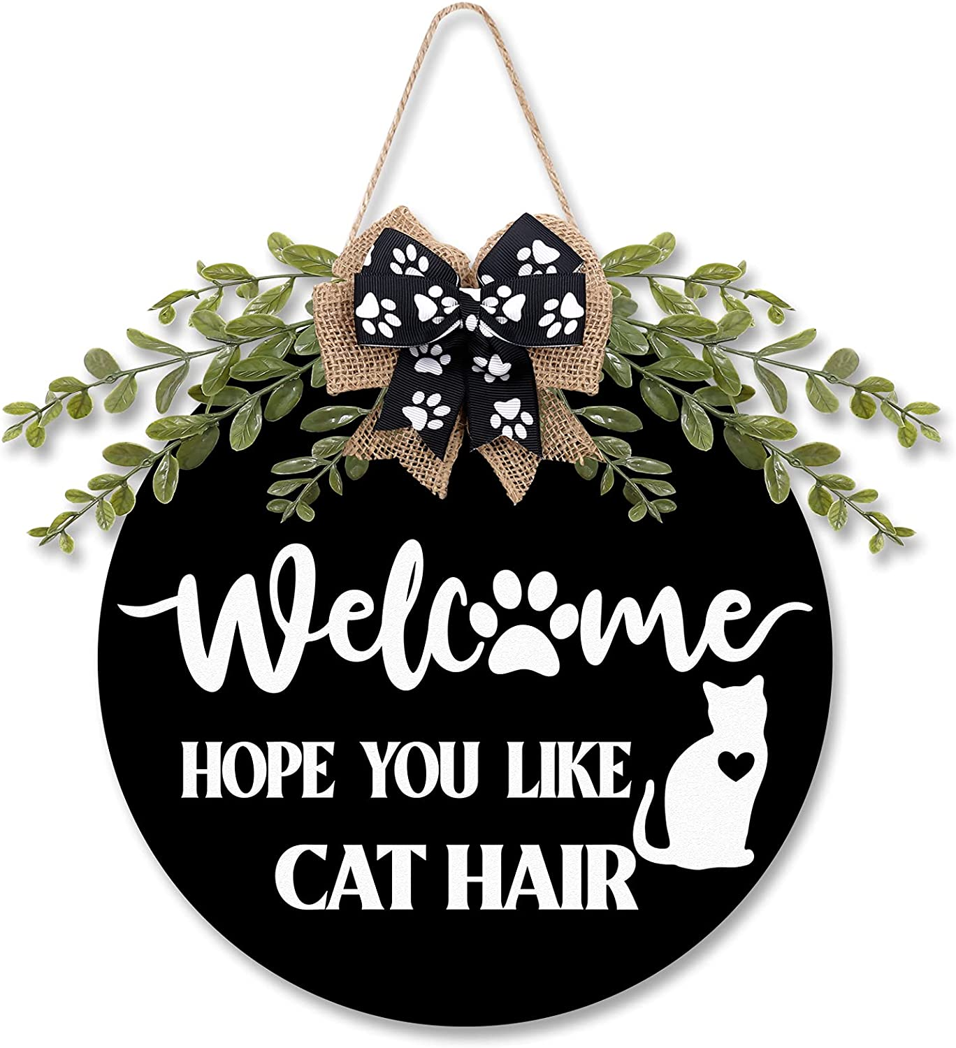 Cat Welcome Sign Rustic We Hope You Like Cat Hair Wooden Door Hanger Decorations Kitty Front Door Wreath Greenery Paw Prints Bow for Cat Lovers Housewarming Gift Farmhouse Home Decor 12 Inches (Black)