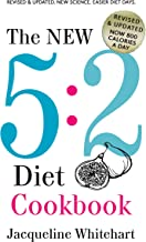 The New 5:2 Diet Cookbook: 2017 Edition Now 800 Calories A Day (No Junk Jac Book 1) (English Edition)