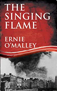 The Singing Flame (Ernie O'Malley Series)