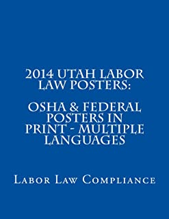 2014 Utah Labor Law Posters: OSHA & Federal Posters In Print - Multiple Languages