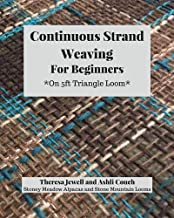 Continuous Strand Weaving for Beginners: On 5ft Triangle Loom