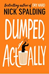 Dumped, Actually Kindle Edition