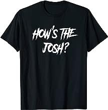 Hows the josh Hindi Desi Quote Slogan T-shirt