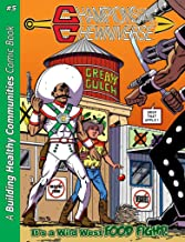 Champions of the Chewniverse #5: It's a Wild West Food Fight
