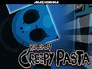 Clip: Roleplay Creepypasta