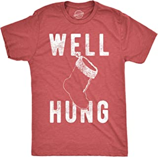 Mens Well Hung T Shirt Funny Christmas Stocking Tee Offensive Xmas Gifts