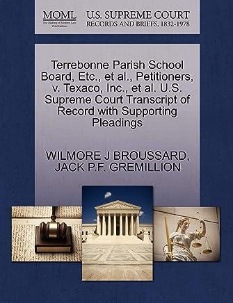 Terrebonne Parish School Board, Etc., et al., Petitioners, v. Texaco, Inc., et al. U.S. Supreme Court Transcript of Record with Supporting Pleadings