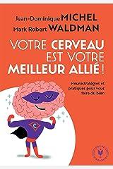 Votre cerveau est votre meilleur allié Poche