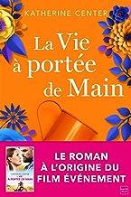 La Vie à portée de main (French Edition)