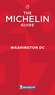 MICHELIN Guide Washington, DC 2017: Restaurants (Michelin Red Guide)