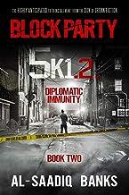 Block Party 5k1: Diplomatic Immunity (Volume 2)