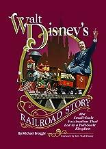 Walt Disney's Railroad Story