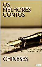 OS MELHORES CONTOS CHINESES (Col. Melhores Contos)