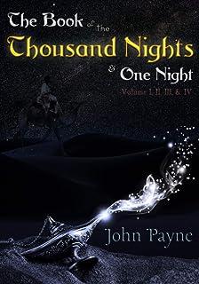 The Book of the Thousand Nights and One Night: Volume I, II, III, & IV