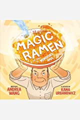 Magic Ramen: The Story of Momofuku Ando Hardcover