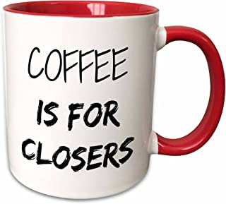 3dRose 218481_5 Coffee Is For Closers Two Tone Red Mug, 11 oz
