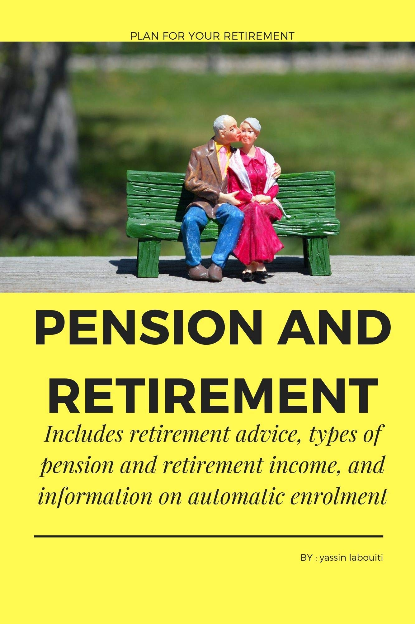 PENSION and RETIREMENT: Includes retirement advice, types of pension and retirement income, and information on automatic enrolment