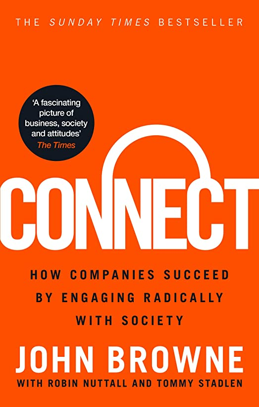 Connect: How Companies Succeed by Engaging Radically with Society