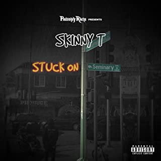 Philthy Rich Presents: Stuck on Seminary [Explicit]