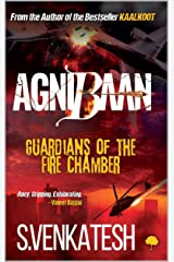 AgniBaan : Guardians of the Fire Chamber Kindle Edition