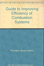 Guide to Improving Efficiency of Combustion Systems