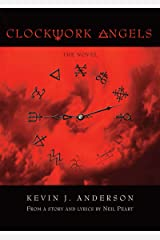 Clockwork Angels Kindle Edition