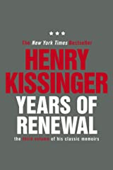 Years of Renewal: The Concluding Volume of His Classic Memoirs Kindle Edition